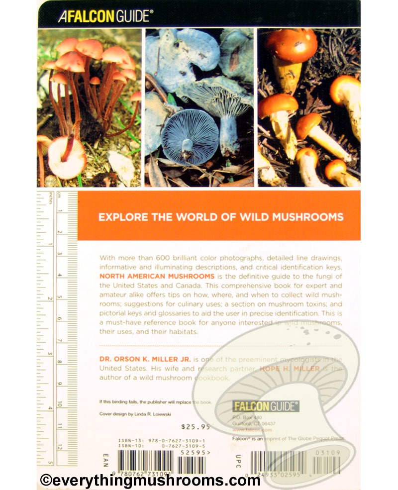North American Mushrooms : A Field Guide to Edible and Inedible Fungi by Dr. Orson K. Miller Jr and Hope H. Miller
