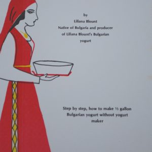 The Art of Making Bulgarian Yogurt by Liliana Blount